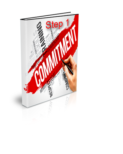 Step 1- Commitment
