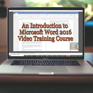 Introduction to Microsoft Word 2016 Video Training