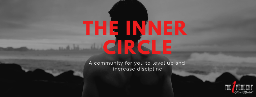 The 1 Percent Mindset: The Inner Circle