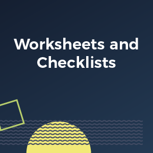 Module 4 - Worksheets and Checklists